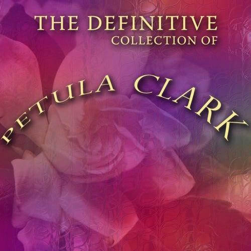 The Definitive Petula Clark Collection de Petula Clark