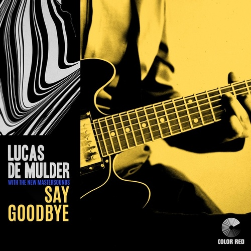 Say Goodbye by Lucas de Mulder