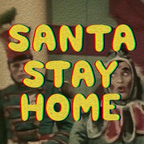 Santa Stay Home by U.S. Girls