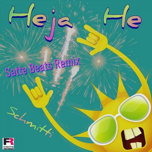 Heja He (Satte Beats Remix) von Schmitti
