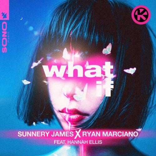 What If von Sunnery James & Ryan Marciano