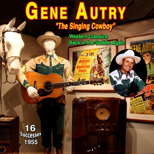 Gene Autry - 'The Singing Cowboy' (Western Classics (1955)) by Gene Autry