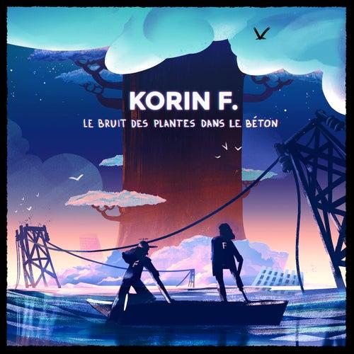 Le bruit des plantes dans le béton de Korin F.
