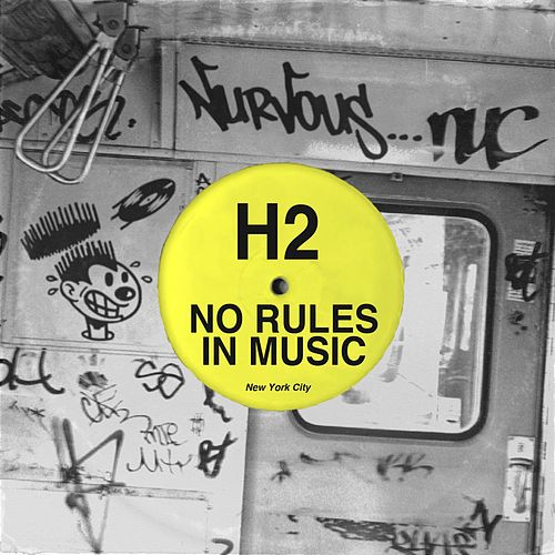 No Rules In Music EP by H2