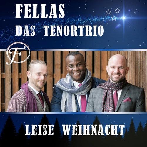 Leise Weihnacht (Radio Edit) by Fellas Das TenorTrio