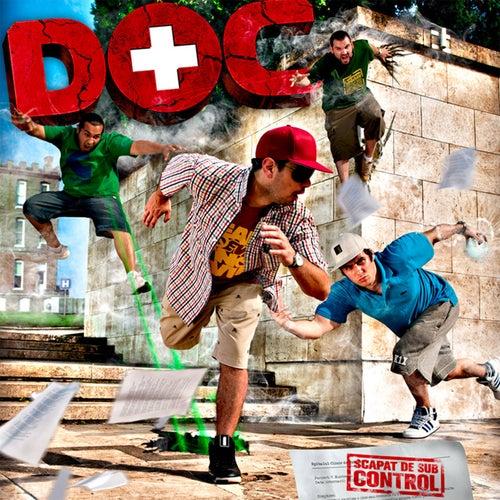 Scăpat De Sub Control von Doc