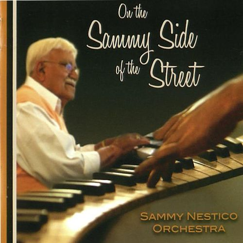 On the Sammy Side of the Street von Sammy Nestico
