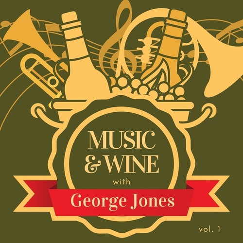 Music & Wine with George Jones, Vol. 1 fra George Jones