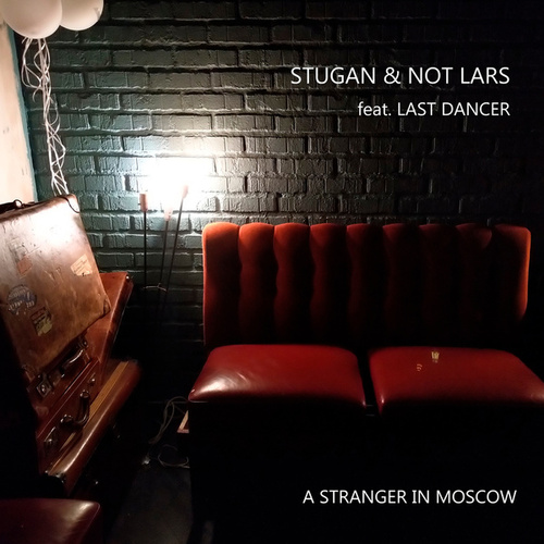 A Stranger In Moscow (Moist Remix) by Stugan