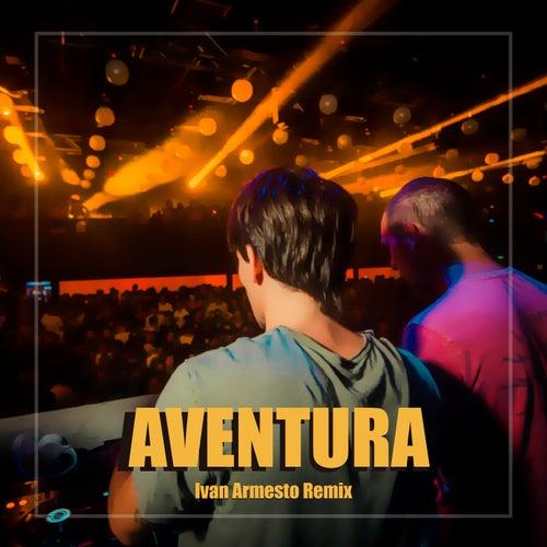 Aventura - Remix de Ivan Armesto