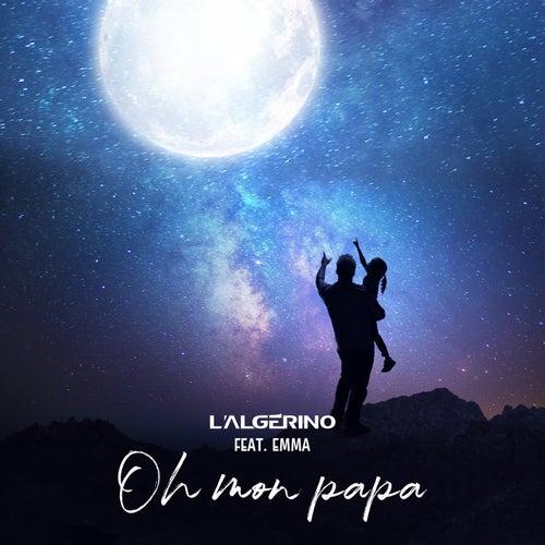 Oh mon papa de L'algerino