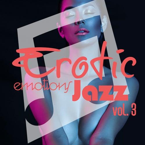 Erotic Emotions Jazz, Vol. 3 de Various Artists