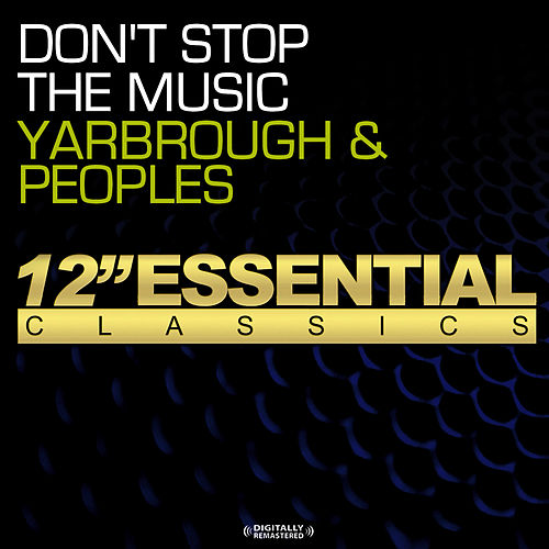 Don't Stop The Music von Yarbrough & Peoples