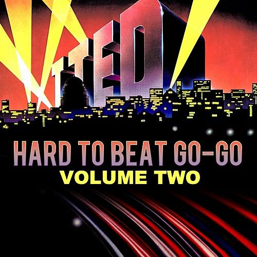 Hard To Beat Go-Go Volume Two (Remastered) by Various Artists