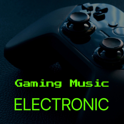 Gaming Music: Electronic von Various Artists