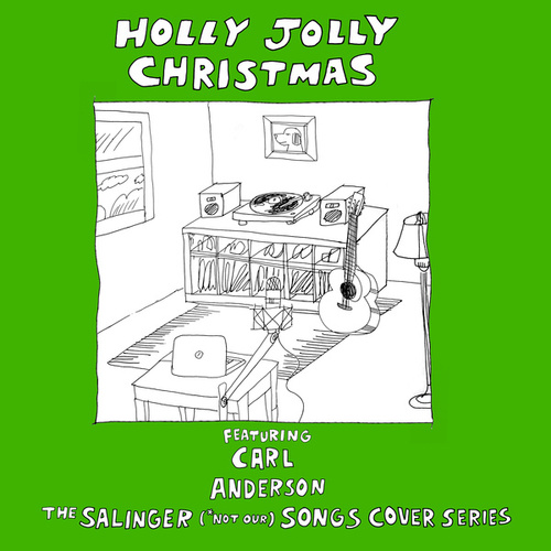 Holly Jolly Christmas von The Salinger *Not Our Songs Cover Series