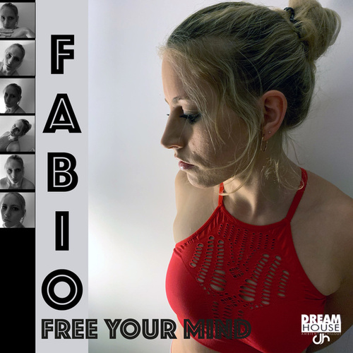 Free Your Mind by Fabio