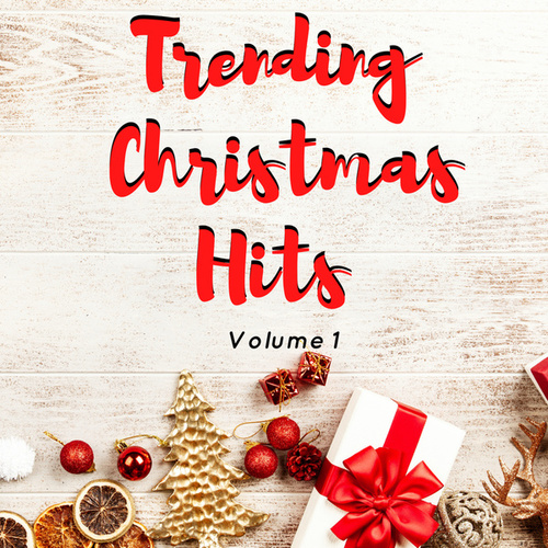 Trending Christmas Hits Volume 1 by Various Artists