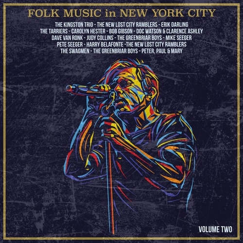 Folk Music in New York City, Volume 2 by Various Artists