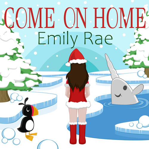 Come on Home von Emily Rae