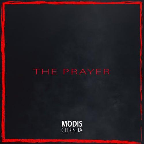 The Prayer von Modis Chrisha