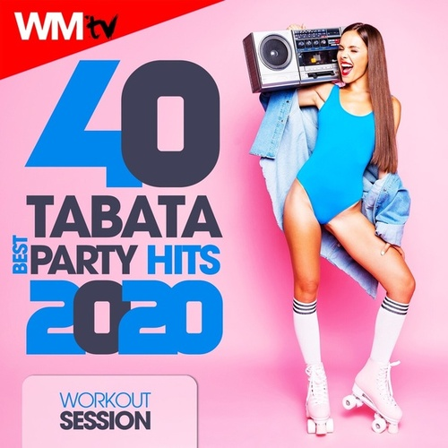 40 Tabata Best Party Hits 2020 For Fitness & Workout (20 Sec. Work and 10 Sec. Rest Cycles With Vocal Cues / High Intensity Interval Training Compilation for Fitness & Workout) by Workout Music Tv