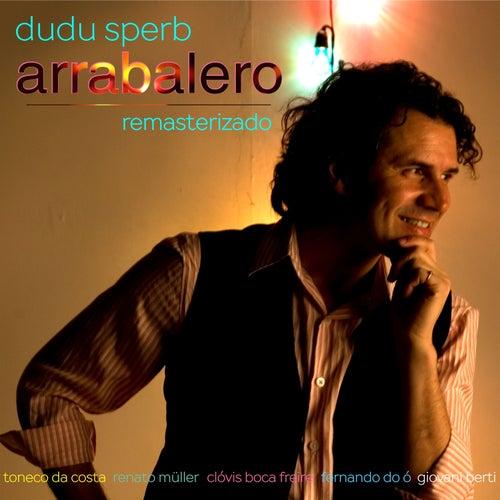 Arrabalero - Remasterizado de Dudu Sperb