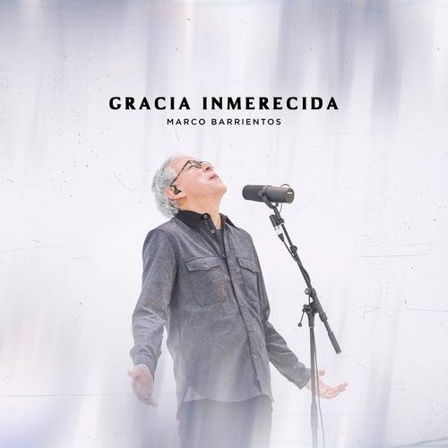 Gracia Inmerecida (En Vivo) de Marco Barrientos