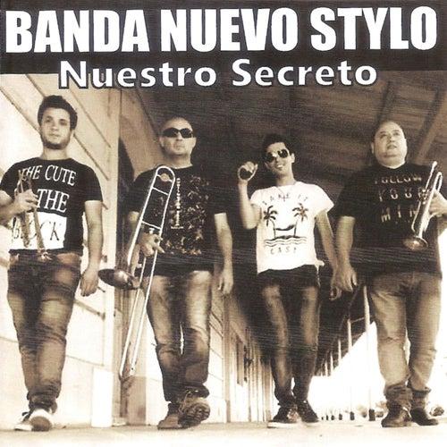 Nuestro Secreto by Banda Nuevo Stylo