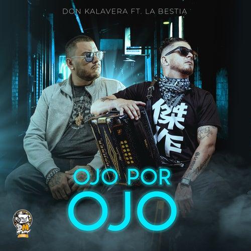 Ojo Por Ojo by Don Kalavera