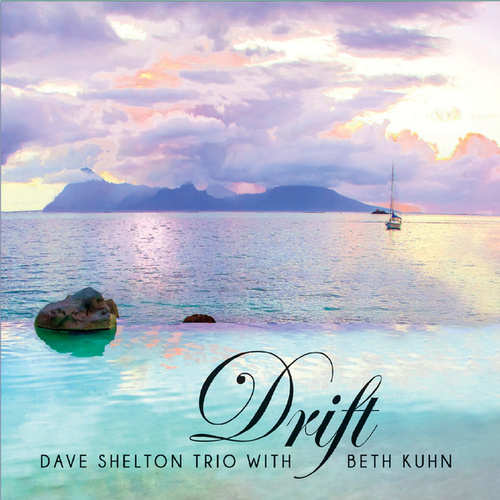 Drift by Dave Shelton Trio