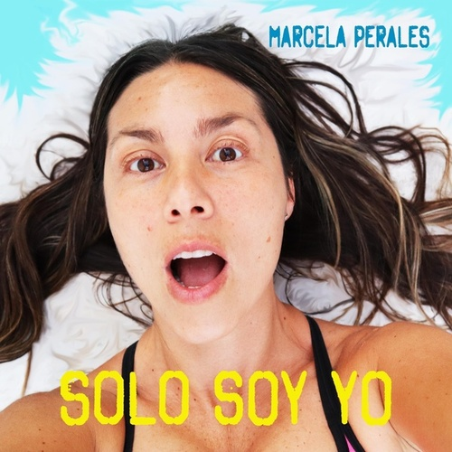 Sólo Soy Yo de Marcela Perales