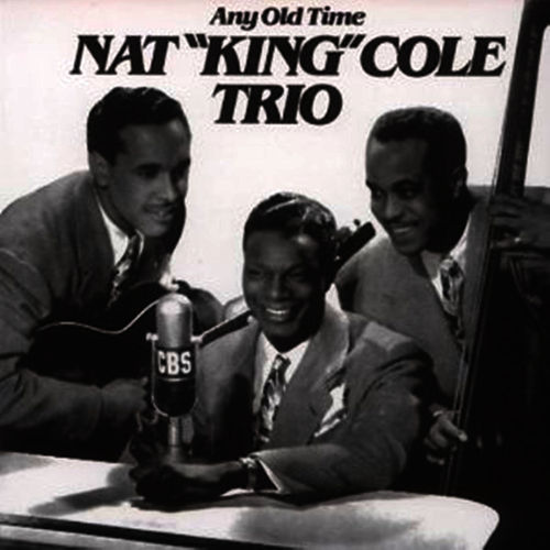 Any Old Time by Nat King Cole