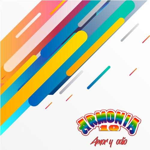Amor y Odio by Armonia 10