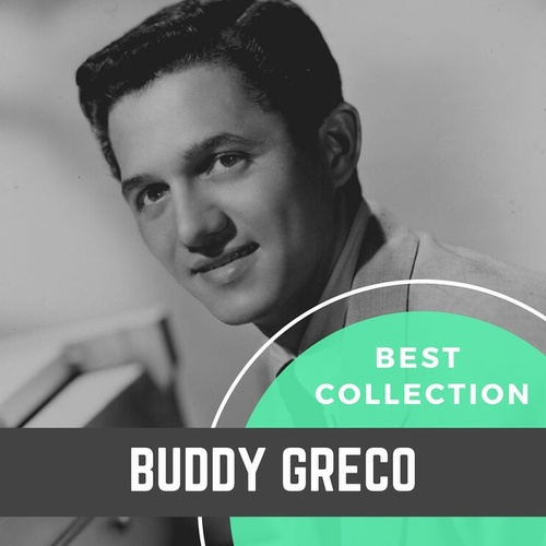 Best Collection Buddy Greco by Buddy Greco