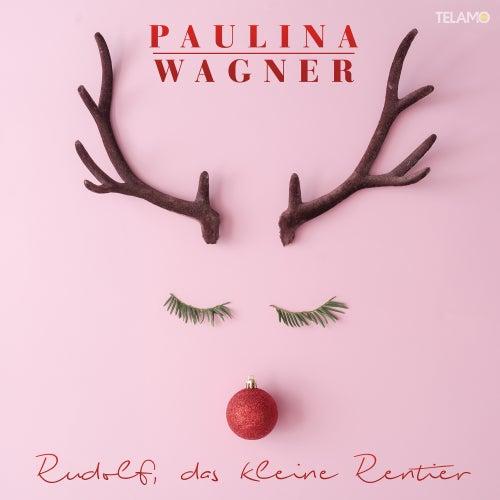 Rudolf, das kleine Rentier von Paulina Wagner