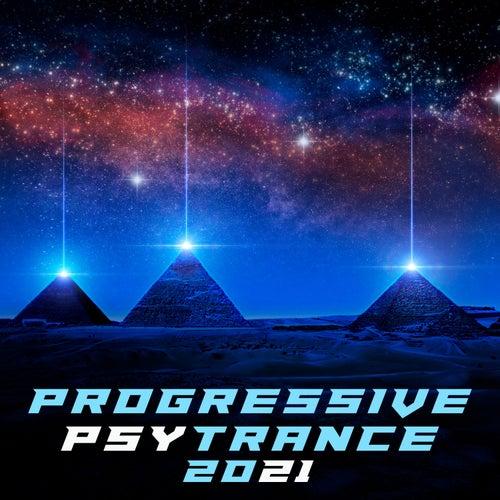 Progressive PsyTrance 2021 by Various Artists