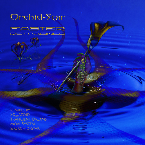 Faster Reimagined by Orchid Star