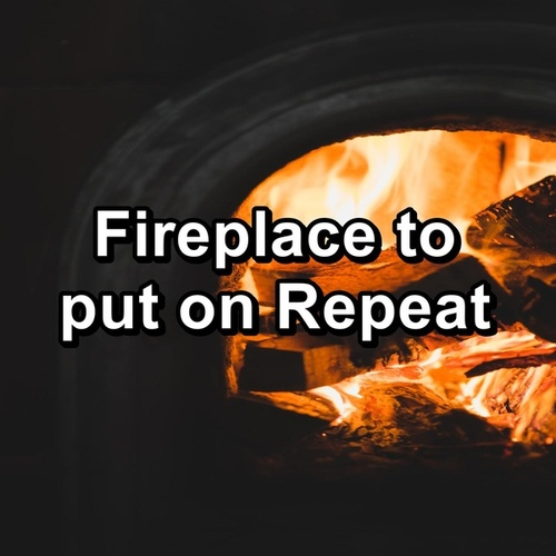 Fireplace to put on Repeat by Christmas Songs