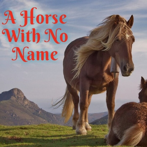 A Horse with No Name de Chill Relax