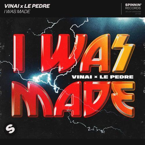 I Was Made de Vinai