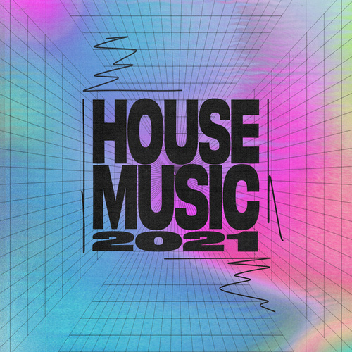 House Music 2021 von Various Artists