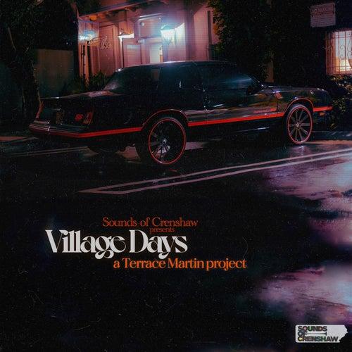 Village Days von Terrace Martin