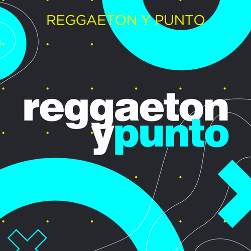 Reggaeton y Punto by Various Artists