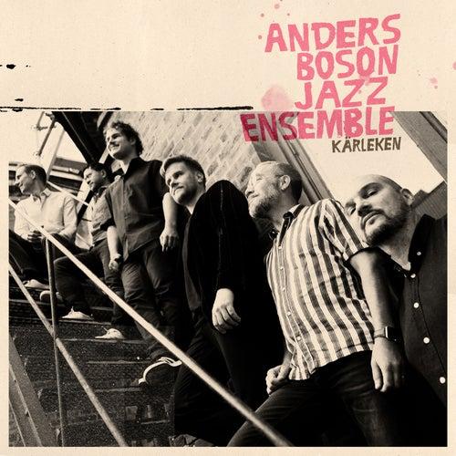 Kärleken de Anders Boson Jazz Ensemble