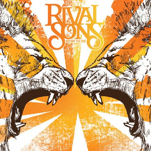 Before the Fire de Rival Sons