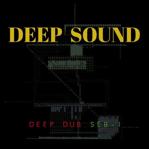 Deep Sound (Deep Dub Seb-I) de Sanchez Dub