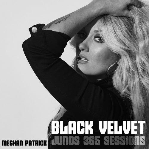 Black Velvet (Junos 365 Sessions) de Meghan Patrick