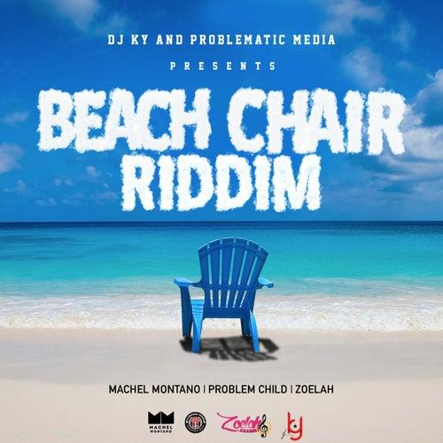 Beach Chair Riddim by Various Artists