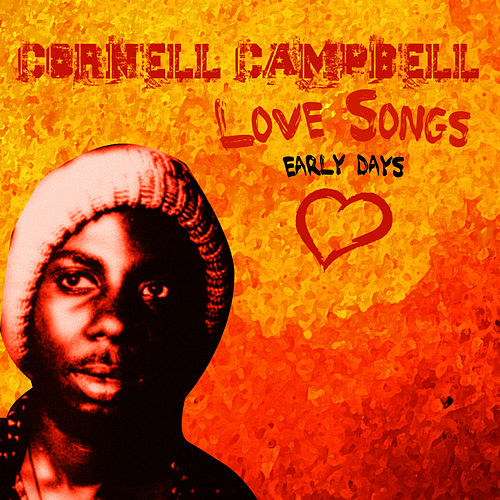 Cornell Campbell Sings Love Songs de Cornell Campbell